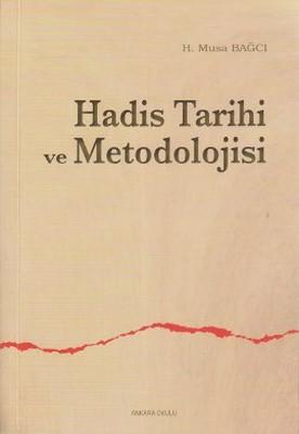 Hadis Tarihi ve Metodolojisi