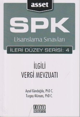 SPK Lisanslama Sınavları İleri Düzey Serisi: 4 İlgili Vergi Mevzuatı