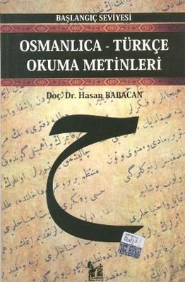 Osmanlıca-Türkçe Okuma Metinleri - Başlangıç Seviyesi-3