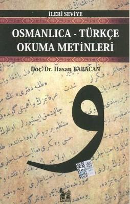 Osmanlıca-Türkçe Okuma Metinleri - İleri Seviye-10