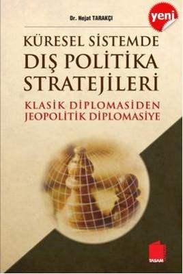 Küresel Sistemde Dış Politika Stratejileri