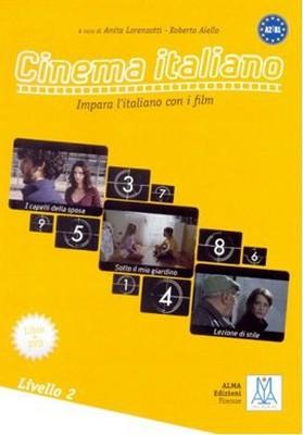 Cinema Italiano 2 (Kitap+DVD) Filmlerle İtalyanca-Orta Seviye A2-B1 Impara l'italiano Con i Film