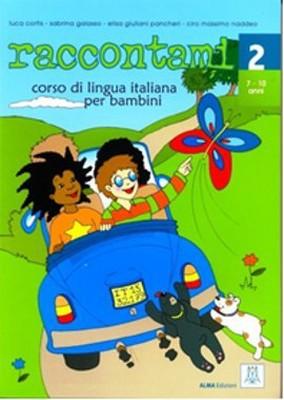 Raccontami 2 (Kitap+CD) Çocuklar için İtalyanca 7-10 Yaş