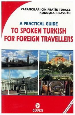 Yabancılar İçin Pratik Türkçe Konuşma Kılavuzu (İngilizler İçin)