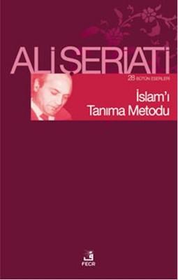 İslam'ı Tanıma Metodu