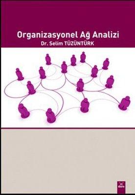 Organizasyonel Ağ Analizi