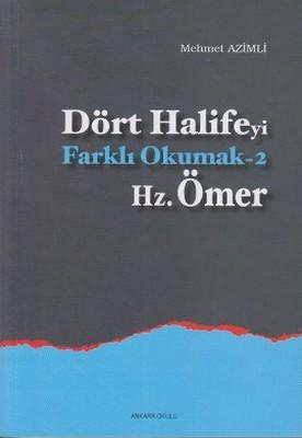 Dört Halife'yi Farklı Okumak 2 - Hz. Ömer