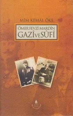 Ömer Fevzi Mardin Gazi ve Sufi