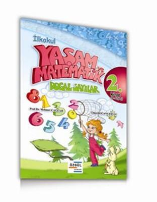 İlkokul - Yaşam ve Matematik Doğal Sayılar 2. Kitap