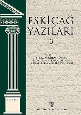 Eskiçağ Yazıları - 3