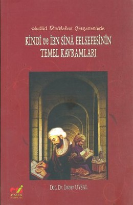Kindi ve İbn Sina Felsefesinin Temel Kavramları