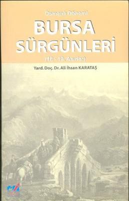 Osmanlı Dönemi Bursa Sürgünleri