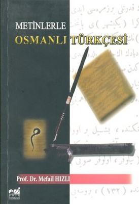 Metinlerle Osmanlı Türkçesi