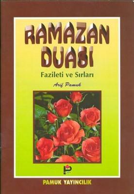 Ramazan Duası Fazileti ve Sırları (Dua-003)