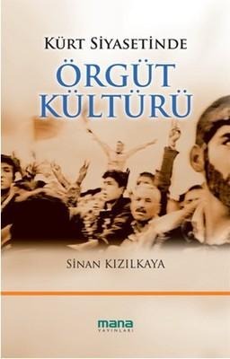 Kürt Siyasetinde Örgüt Kültürü