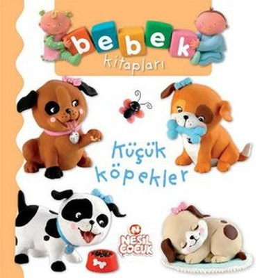 Bebek Kitapları-Küçük Köpekler