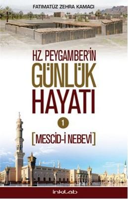 Hz. Peygamber'in Günlük Hayatı 1