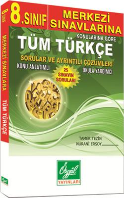 8. Sınıf Konularına Göre Çıkmış Tüm Türkçe Sorular ve Ayrıntılı Çözümleri