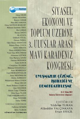 Siyaset, Ekonomi ve Toplum Üzerine 3. Uluslararası Mavi Karadeniz Kongresi: Uyuşmazlık Çözümü, İşbir