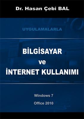 Uygulamalarla Bilgisayar ve İnternet Kullanımı - Windows 7