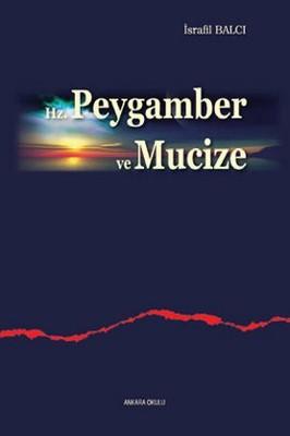 Hz. Peygamber ve Mucize