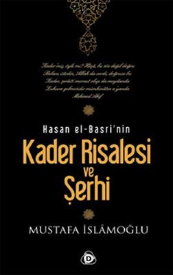 Hasan El Basri'nin Kader Risalesi ve Şerhi