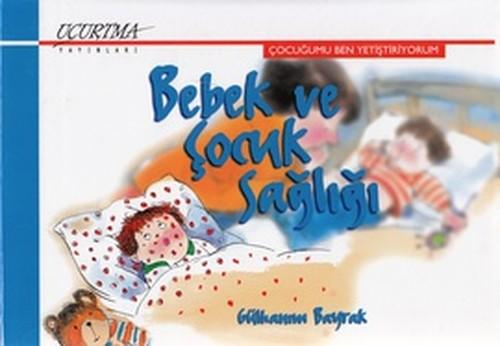 Bebek ve Çocuk Sağlığı