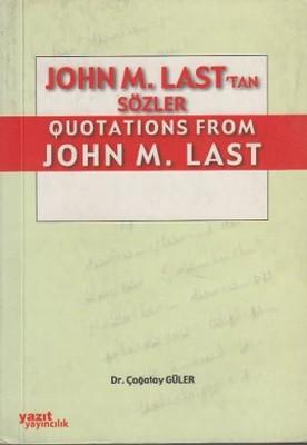 John M. Last'tan Quotations From John M. Last