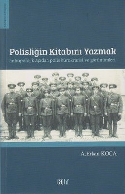 Polisliğin Kitabını Yazmak