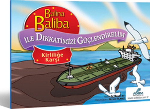 Balina Baliba ile Dikkatimizi Güçle