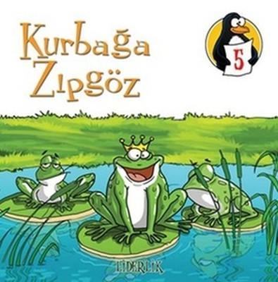 Değerler Eğitimi Öyküleri 5:Kurbağa Zıpgöz-Liderlik-Küçük Boy