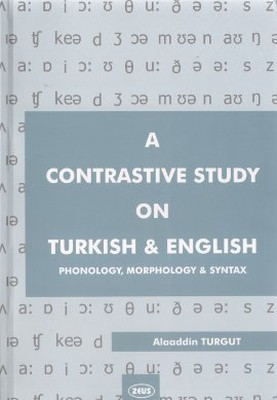 A Contrastive Study on Turkish and English