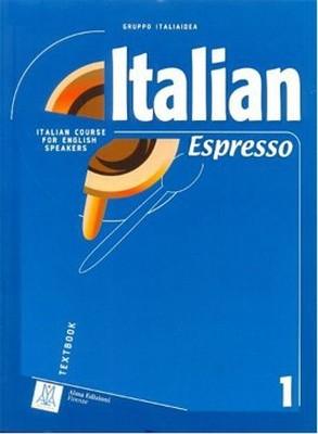 Italian Espresso - 1 A1 Workbook (Temel Seviye İtalyanca Çalışma Kitabı)