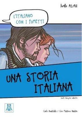 Una Storia Italiana (L'italiano Con i Fumetti- Livello: A1-A2) İtalyanca Okuma Kitabı