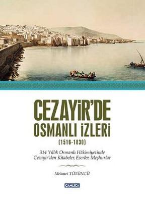 Cezayir'de Osmanlı İzleri