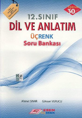 Üçrenk 12. Sınıf Dil Ve Anlatım Soru Bankası