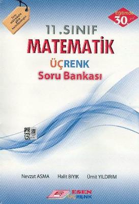 Üçrenk 11 . Sınıf Matematik Soru Bankası