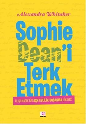 Sophie Dean'i Terk Etmek