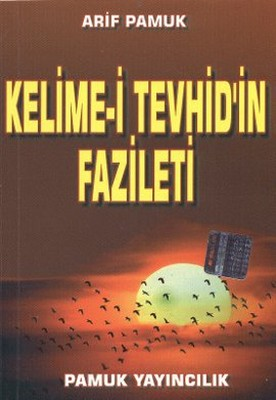 Kelime-i Tevhid'in Fazileti - Küçük Boy (Dua-064/P10)