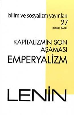 Kapitalizmin Son Aşaması: Emperyalizm