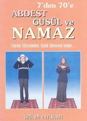 7'den 70'e Abdest Gusül ve Namaz (Hafız Boy,kod:011)