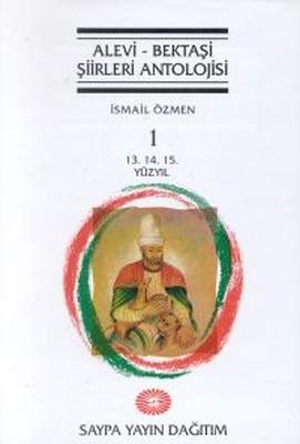 Alevi - Bektaşi Şiirleri Antolojisi Cilt 113. 14. 15. Yüzyıl
