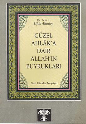 Güzel Ahlak'a Dair Allah'ın Buyrukları