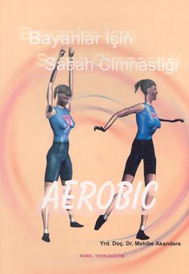 Bayanlar İçin Sabah CimnastiğiAerobic