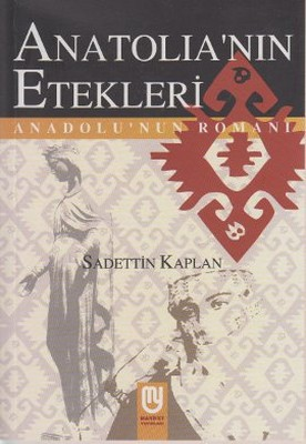 Anatolia'nın Etekleri Anadolu'nun Romanı