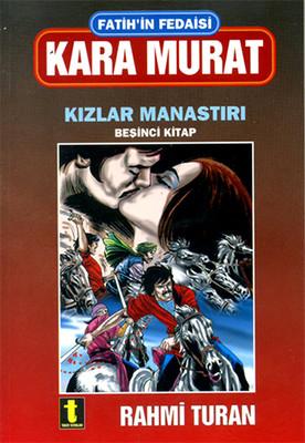 Fatih'in Fedaisi Kara Murat 5-Kızla