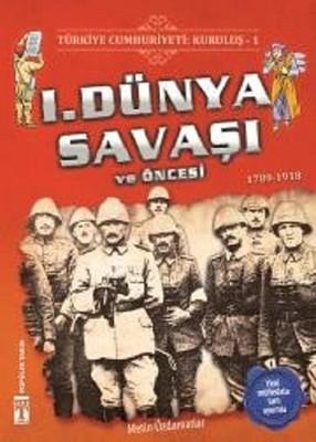 1.Dünya Savaşı ve Öncesi