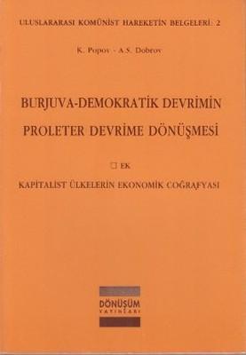 Burjuva - Demokratik Devrimin Proleter Devrime Dönüşmesi