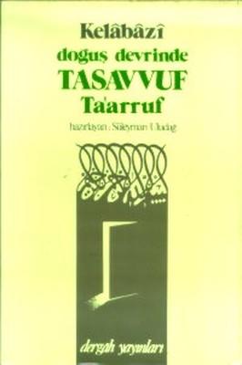 Doğuş Devrinde Tasavvuf Ta'arruf