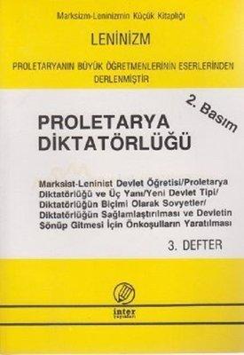 Proletarya Diktatörlüğü (3. Defter)